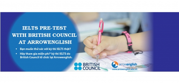 IELTS Pre-Test với Bristish Council tại ArrowEnglish !